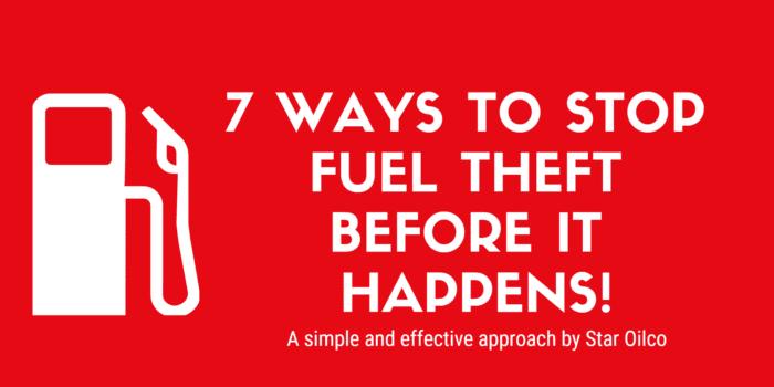 7 Ways to Stop Fuel Theft Before it Happens
