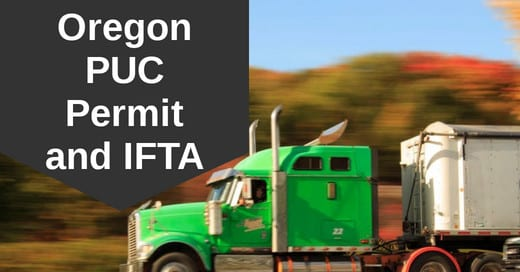 Oregon PUC Permit and IFTA for vehicles over 26,000 GVW