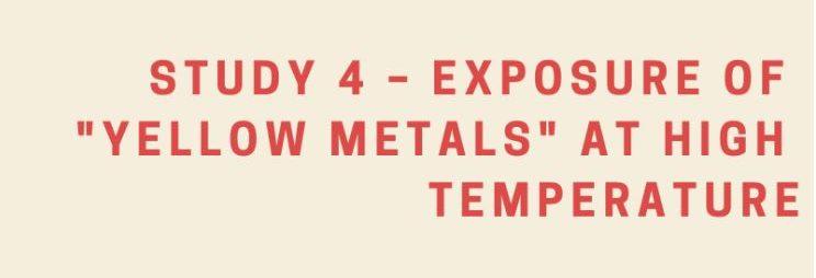 "Exposure of ""Yellow Metals"" and biodiesel at high temperature"