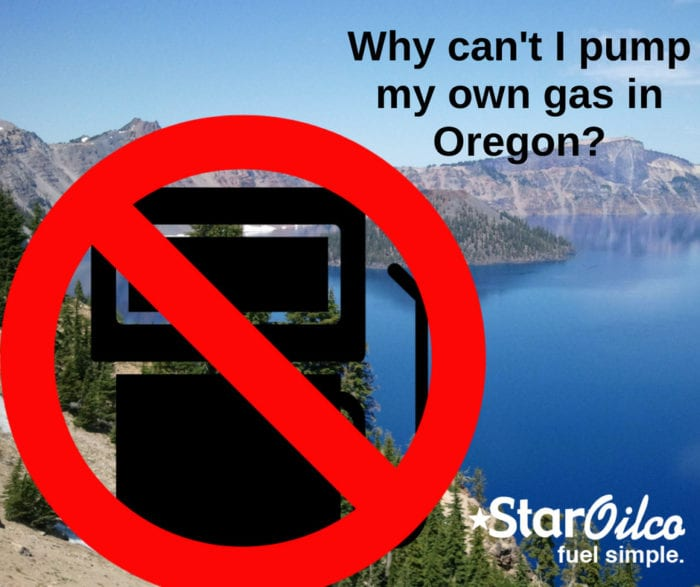 Why can't I pump my own gas in Oregon?